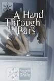 A Hand Through the Bars